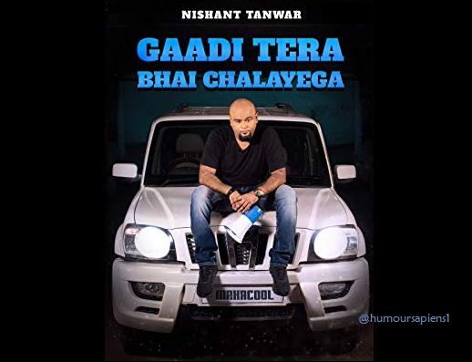 Review: Nishant Tanwar's Gaadi Tera Bhai Chalayega
