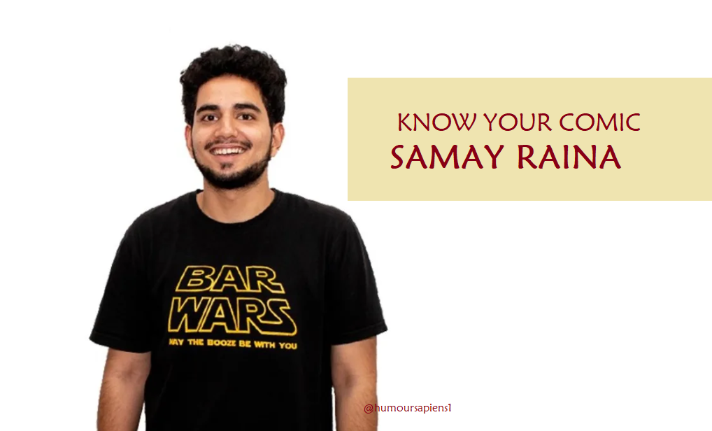 Know Your Comic: Samay Raina
