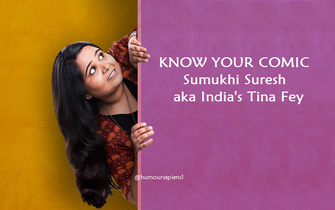 Know Your Comic: Sumukhi Suresh